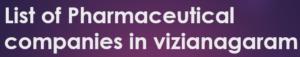vizianagaram pharma companies