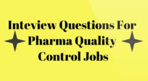 qc pharma interview questions for freshers