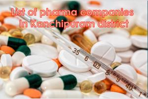 pharma companies in kanchipuram