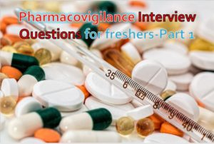 Pharmacovigilance interview questions pharmaclub.in