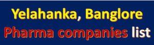 yelahanka pharma companies