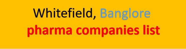 whitefield pharma companies